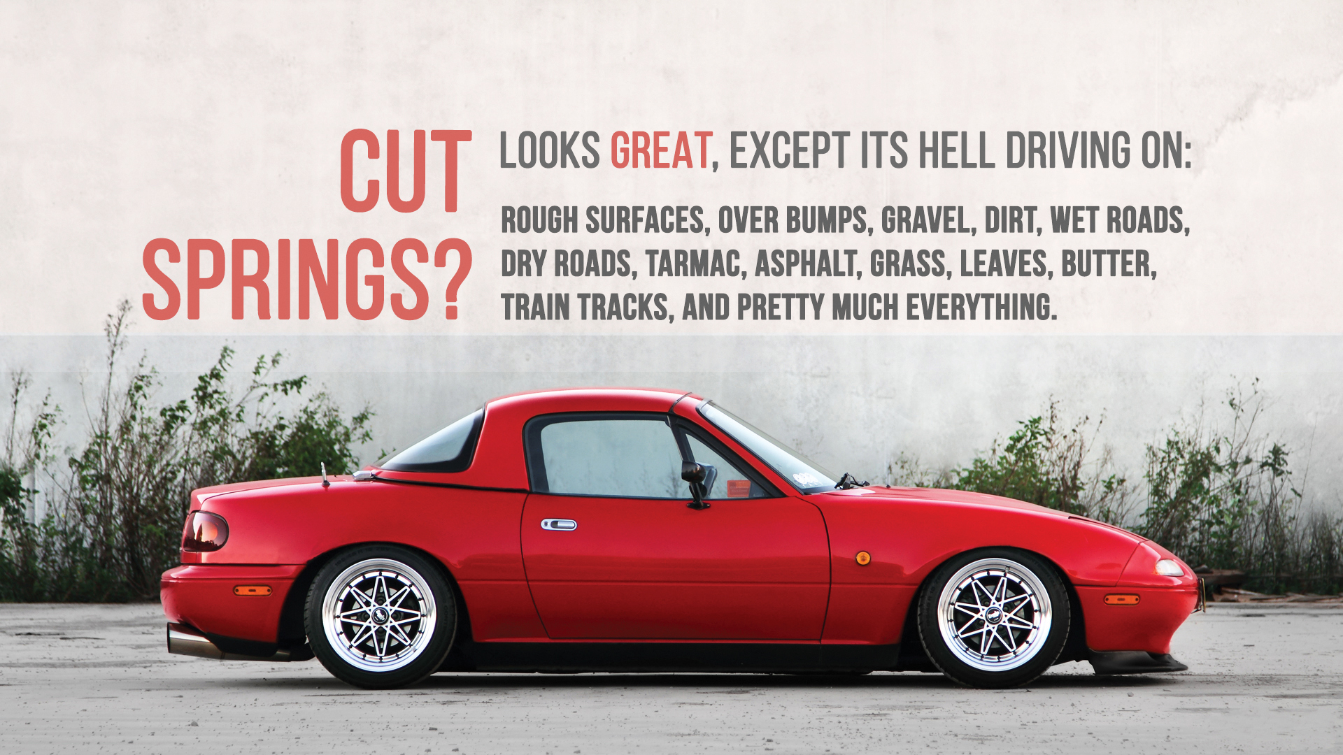 Myth: Cutting your springs is the easiest way to lower your ...
