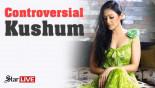 Controversial Kushum!