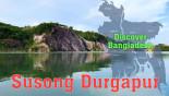 Discover Bangladesh: Susong Durgapur