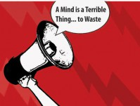 A Mind is a Terrible Thing... to Waste